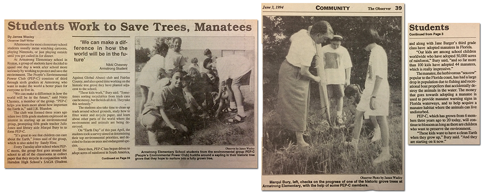 Newspaper clippings from The Reston Observer newspaper published on June 3, 1994. The article is titled Students Work to Save Trees, Manatees. It describes how students in the PEP-C Club are working to protect the environment and make a difference in the world through their awareness and conservation efforts. Two photographs are shown in the article. The first shows a group of some nine or ten students planting a sapling on the school grounds. The second shows Marqui Bury, a library aide at Armstrong, checking the growth progress of one of the historic saplings planted by students at the school. Three children look on as she examines the plant.
